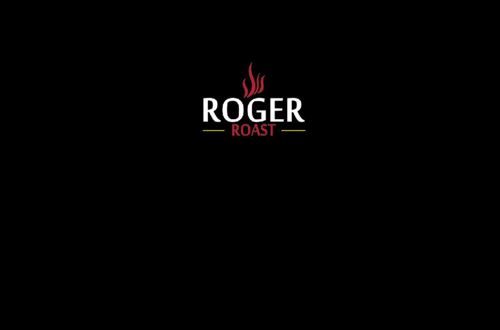 ROGER ROAST